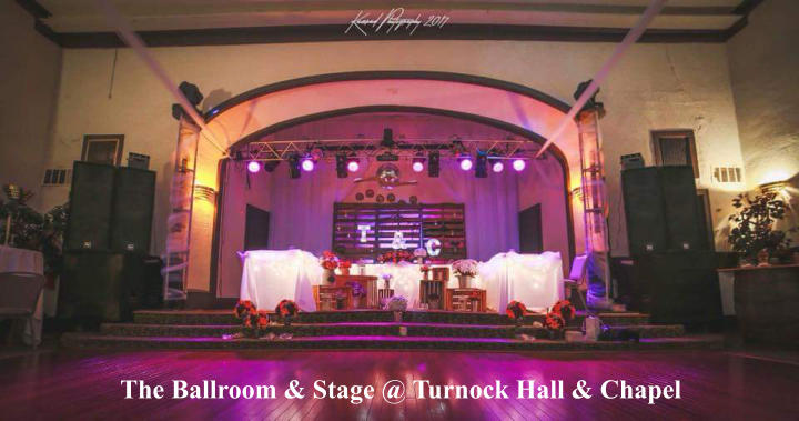 The Ballroom & Stage @ Turnock Hall & Chapel